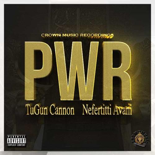 PWR Feat Nefertitti Avani