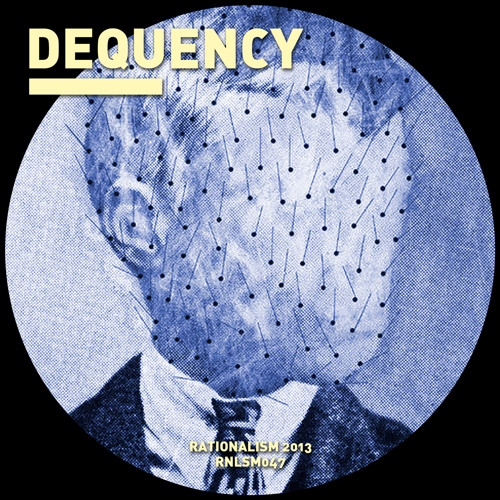 RNLSM047 -DEQUENCY - Dequency