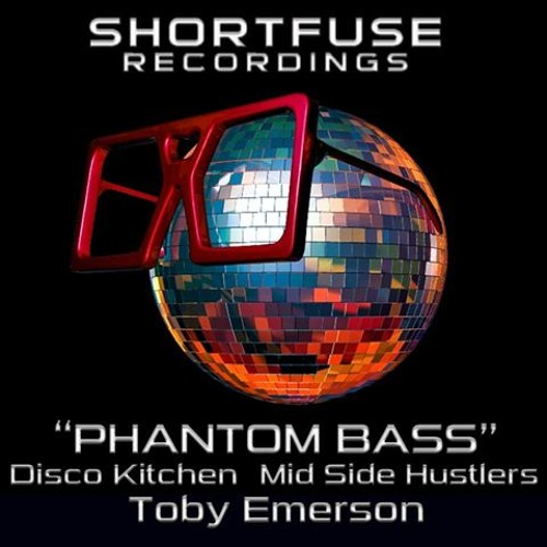 Phantom Bass - Mid/Side Hustler's vs. Disco Kitchen (Toby Emerson Remix)