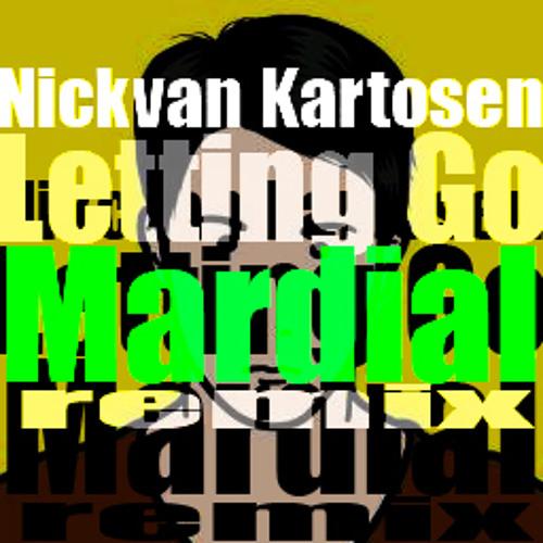 Nickvan Kartosen - Letting Go (Mardial Remix)