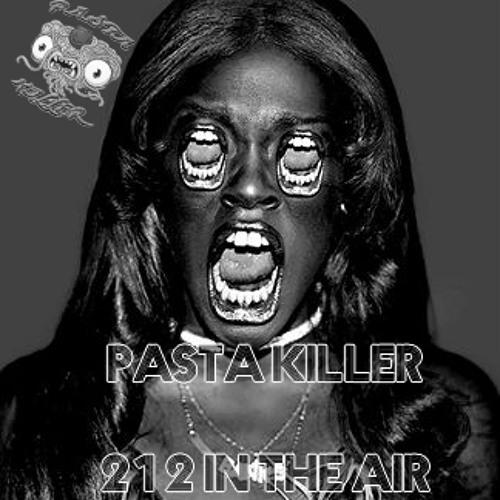 Azaelia Banks ft. Pasta Killer - 212 in the Air (BOOTLEG)