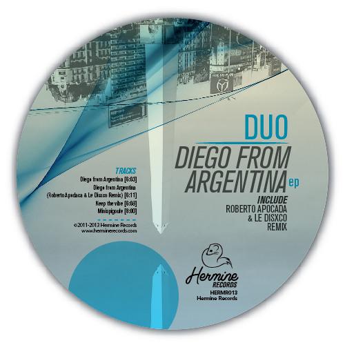 Duo - Diego From Argentina (Original Mix) [Hermine Records 013] - DIGITAL