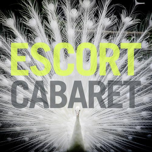 Escort - Cabaret