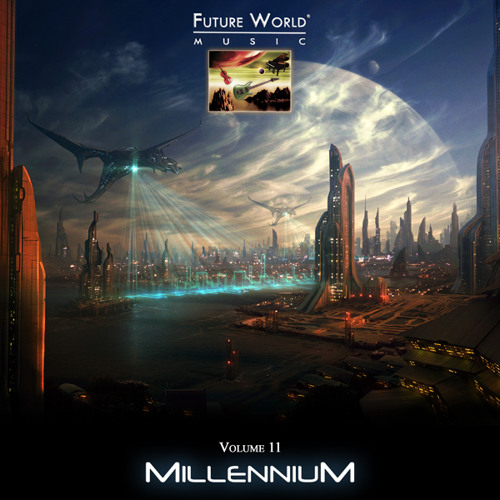 Future World Music - Volume 11 Millennium