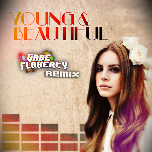 Young & Beautiful (Gabe Flaherty Remix)