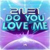 2NE1 - Do You Love Me