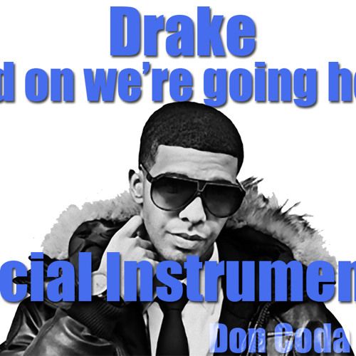 Drake- Hold On We're Going Home Instrumental By Don Coda