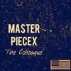The COLLEAGUES - Masterpiece (Prod. La'Tho Sifredi)