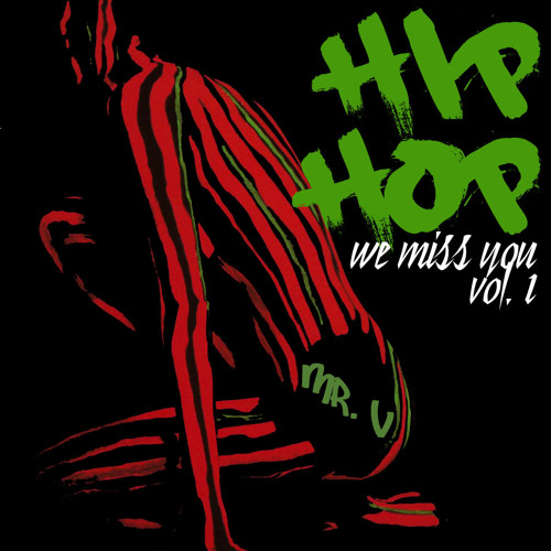 Dj Mr. V - Hip Hop - We Miss You - Volume 1