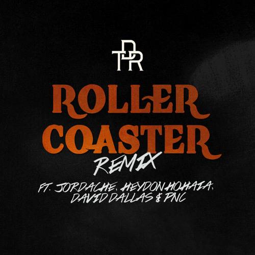 TDR - RollerCoaster Remix Ft Jordache,Heydon Hohaia,David Dallas,PNC