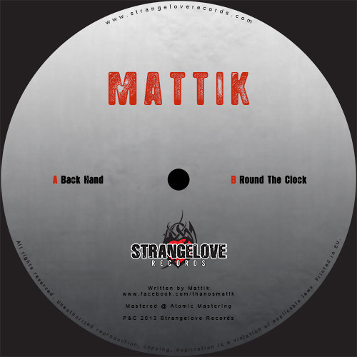 Mattik - Back Hand - [Strangelove Records]- Snippet