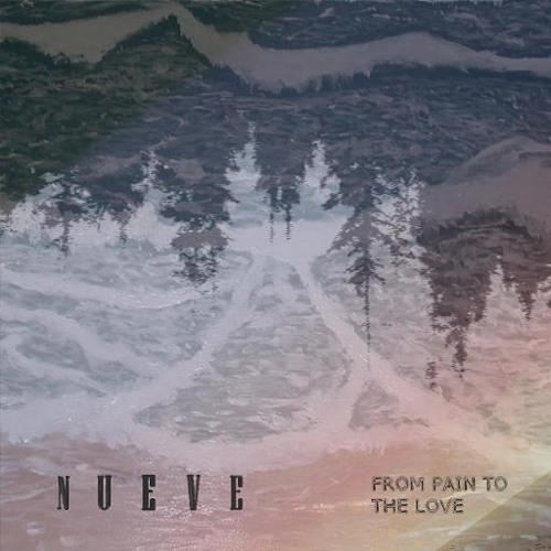 NUEVE - Brain reflected - From pain to the love EP (Errance Records)