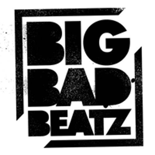 Big Bad Beatz