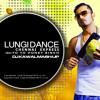 LUNGI DANCE - DJ KAWAL MASH-UP