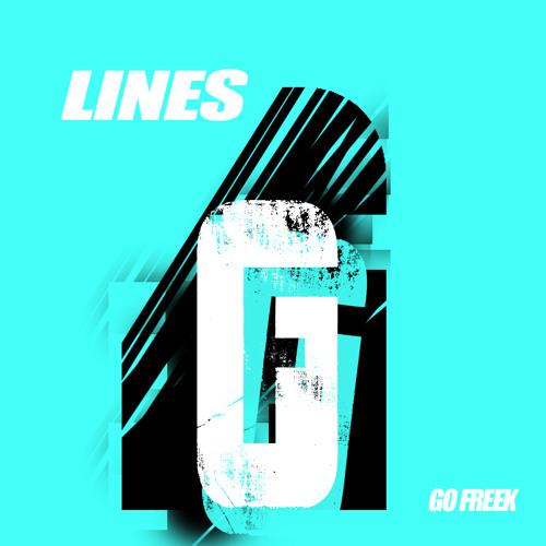Lines (Original Mix) - Go Freek (FREE D/L)