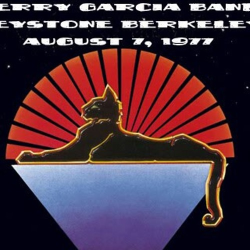 Jerry garcia band~8/7/77 Tore Up Over You @ The KEYSTONE