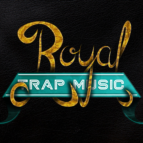 Royal Trap Music