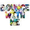 Bounce With Me (Original Mix) *D/L Link in Description*