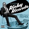 Ricky Ricardo by KAPTN (Victor Niglio Remix)