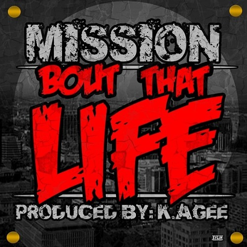 Mission - Bout Dat Life