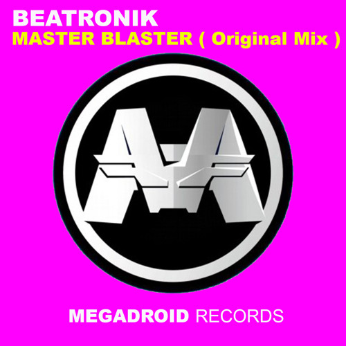 Beatronik - Master Blaster ( Original Mix )