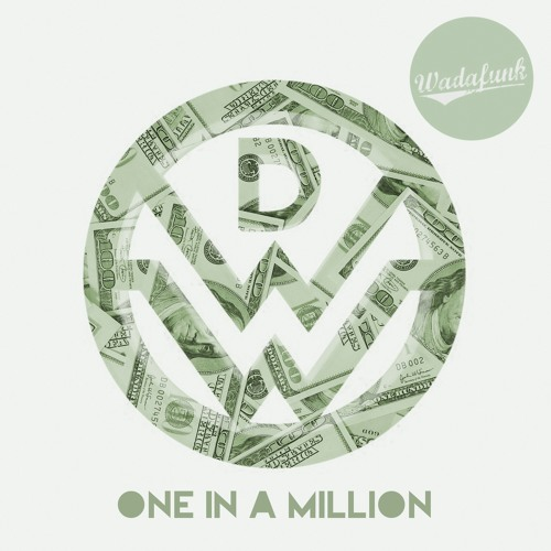 Down With Webster - One In A Million (Wadafunk Remix)