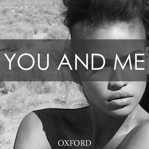 Oxford - You and me