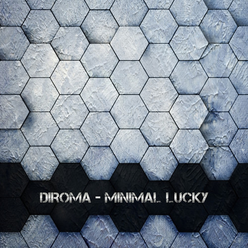 Diroma - Minimal Lucky (preview) [Clorophilla Records]