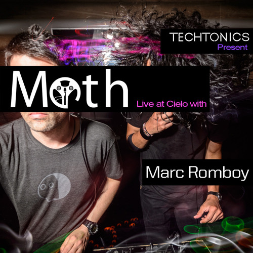 "Moth (Illich Mujica + Luis Padron) Live At Cielo at ""Techtonics presents Marc Romboy"""