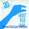 20 Fingers - Short Dick Man (David Lopez & Dihousen Priivate Remix )