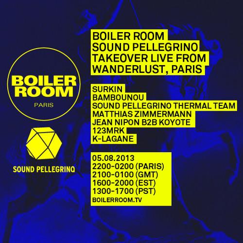 Sound Pellegrino Thermal Team 55 min Boiler Room Paris mix