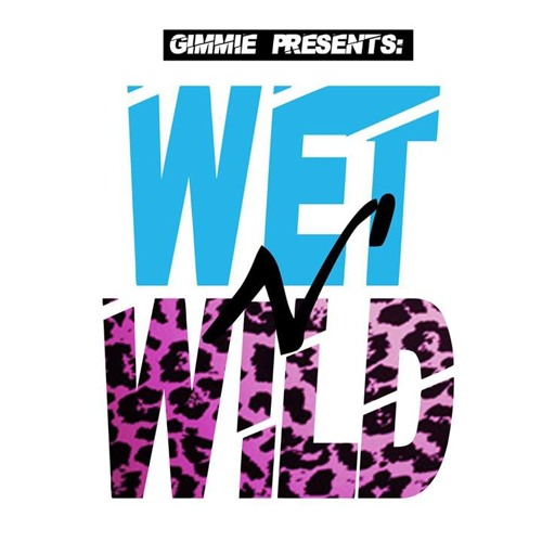 """[Guest Podcast] Gimmie_ Presents: """"Wet-N-Wild"""" Volume 8 - Sounds By Ecto Cooler"""