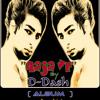 Aaja Ve (version II) By D_Dash (Rapper Dash)