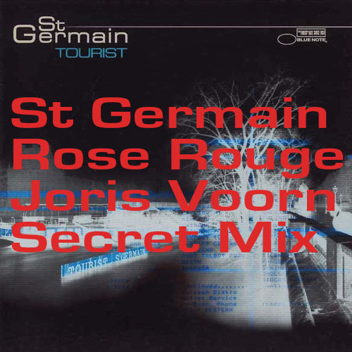 St Germain - Rose Rouge (Joris Voorn Secret Mix)