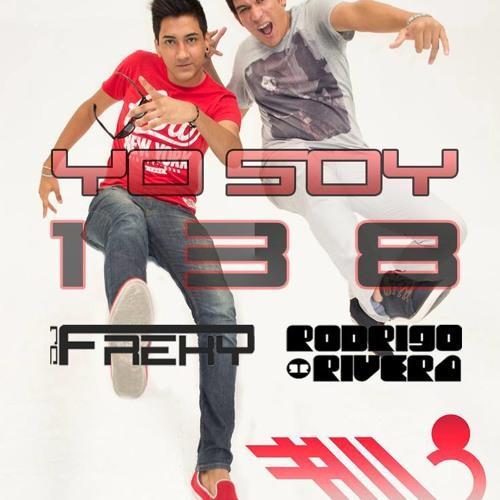 Yo Soy 138 ( Dj Freky & Rodrigo Rivera #Yosoy138 Remix ) DEMO