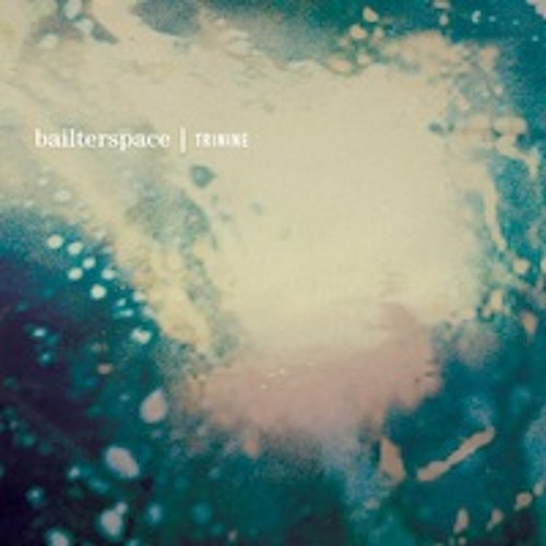 Bailterspace - Films Of You