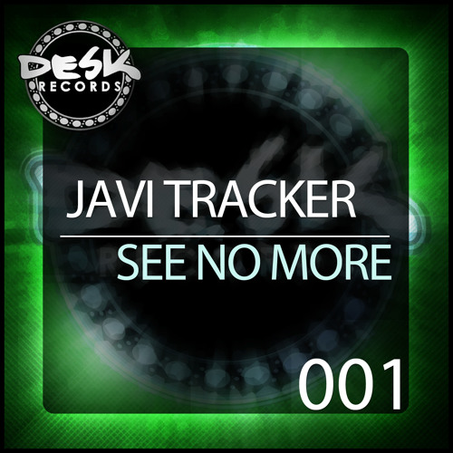 Javi Tracker - See No More (DR 001)