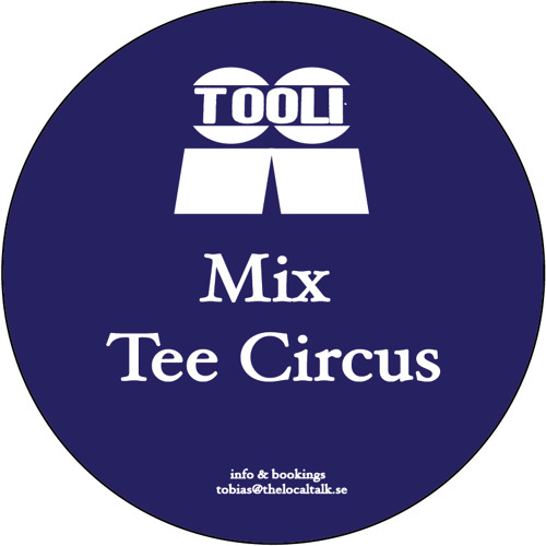 Tooli - Mix for Tee Circus (BBC Radio 1Xtra)