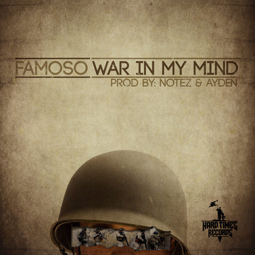 Famoso- War In My Mind