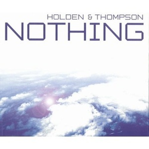 Holden & Thompson - Nothing (Victor Dinaire & Bissen Remix)