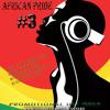 African pride #3 [Dj Yard]