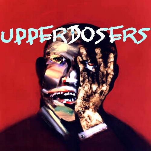 Upperdosers (prod. 5 Ft.)