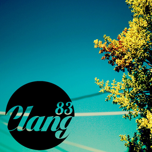 Clangcast August 2013 - Thirty Minutes Of Love With Clang83