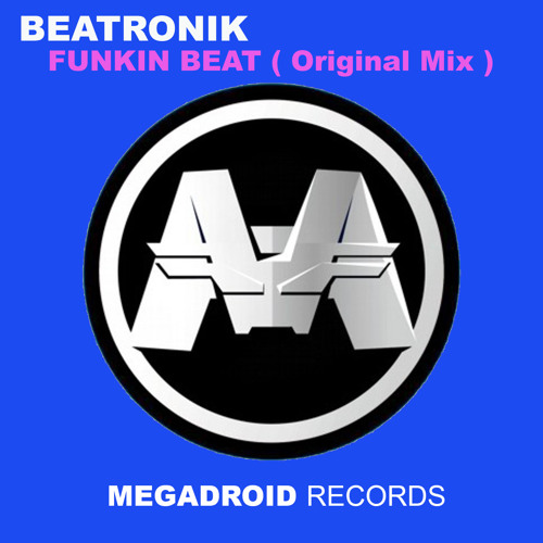 Beatronik - Funkin Beat ( Original Mix )