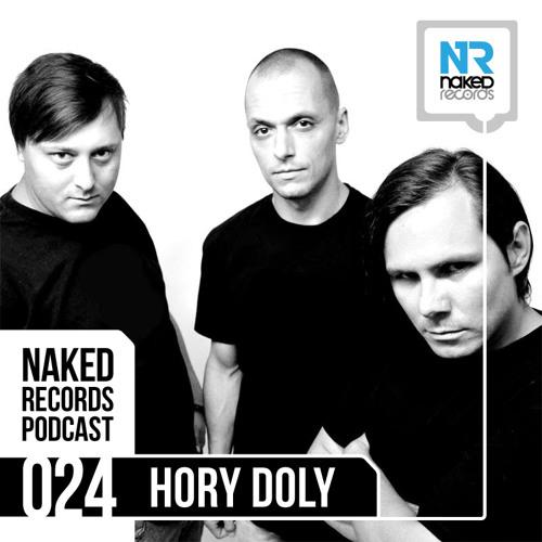 Hory Doly - Naked Records PODCAST 024