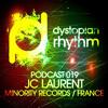 Dystopian Rhythm Podcast 019 - JC Laurent