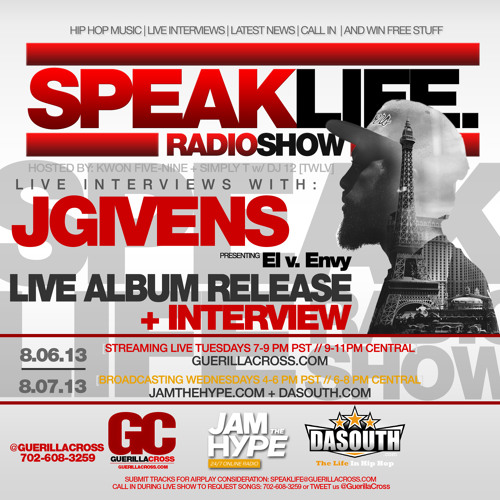 """SPEAKLIFE Radio Show Episode 7.3  JGivens """"El v. Envy"""" Album Release"""