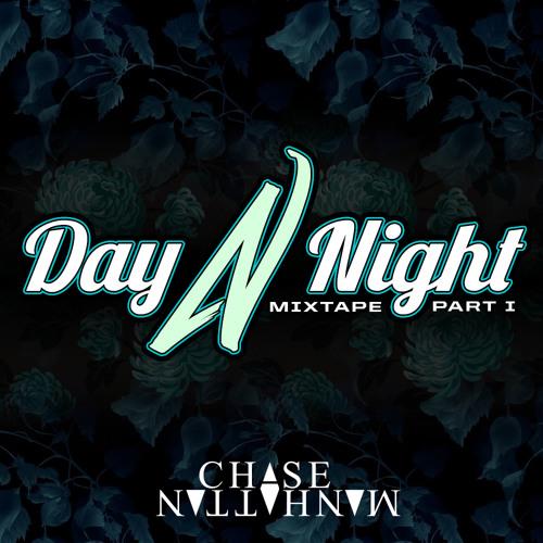 DAY N NIGHT MIXTAPE : FILE01 : DAY