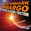 Questionmark Embargo  -  Remember Meft Nu - Choyce