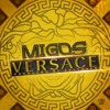 Versace (Migos Ft. Drake,Tyga, Meek Mill & King Los)